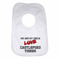 Me and My Uncle Love Castleford Tigers Boys Girls Baby Bibs