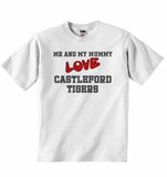 Me and My Mummy Love Castleford Tigers - Baby T-shirt