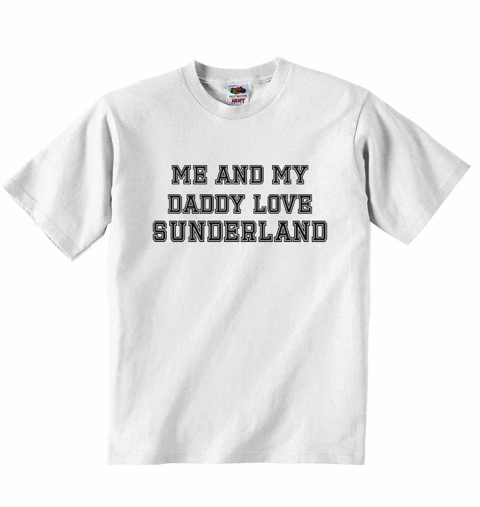 Me and My Daddy Love Sunderland, for Football, Soccer Fans - Baby T-shirt