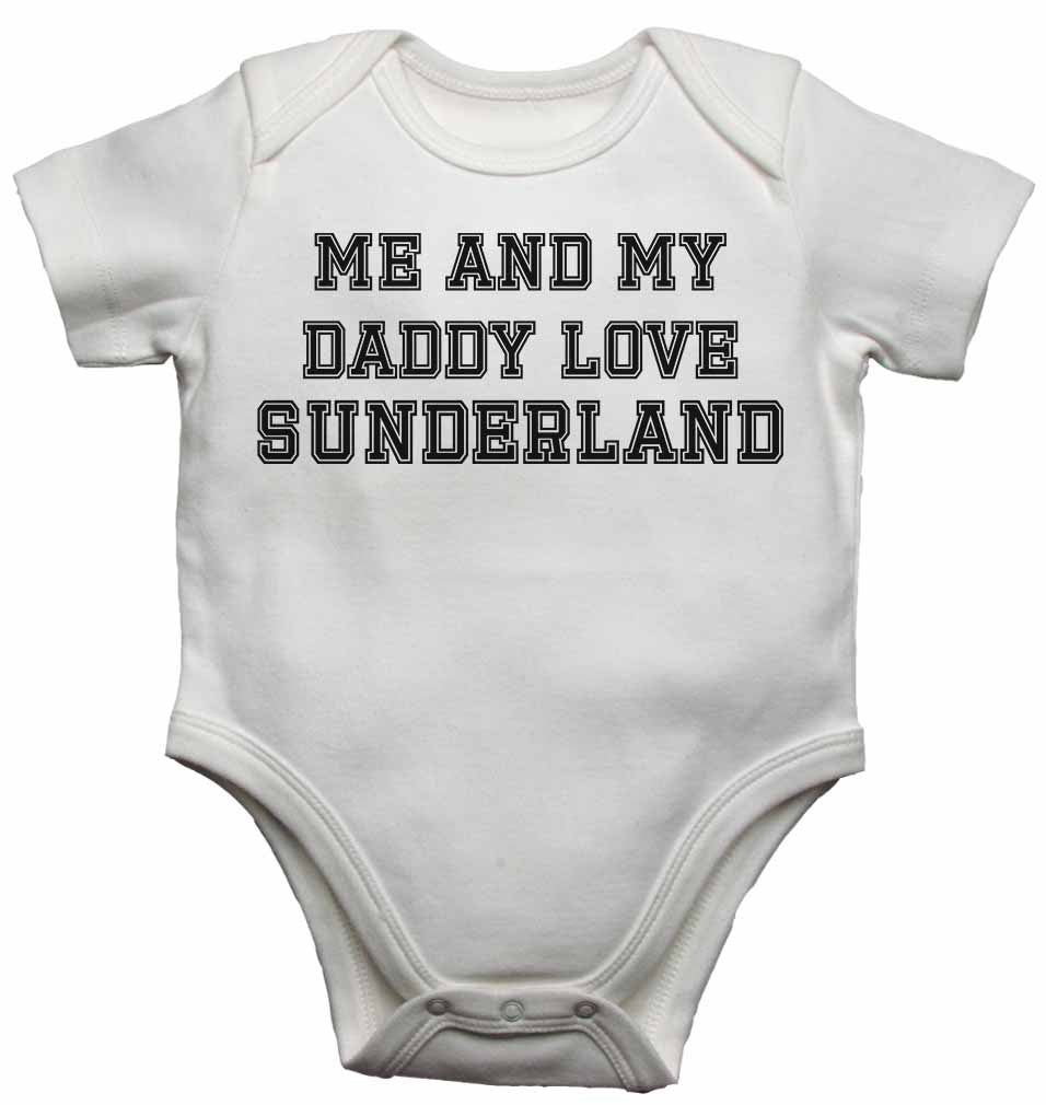 Me and My Daddy Love Sunderland, for Football, Soccer Fans - Baby Vests Bodysuits