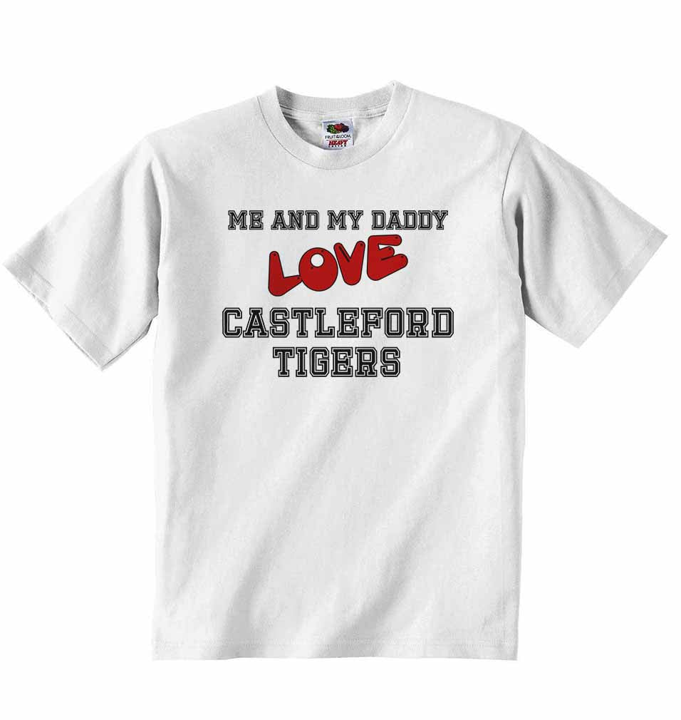 Me and My Daddy Love Castleford Tigers - Baby T-shirt