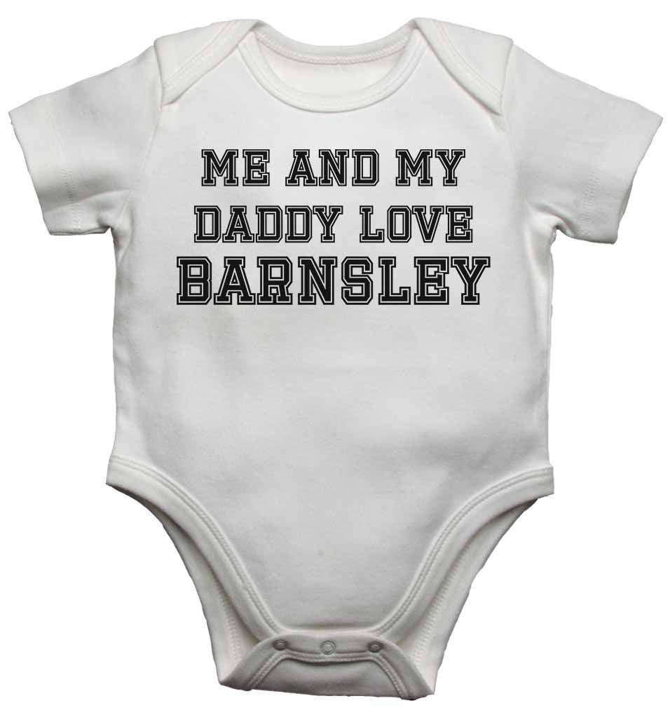 Me and My Daddy Love Barnsley, for Football, Soccer Fans - Baby Vests Bodysuits