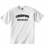 Liverpool Born and Bred - Baby T-shirt