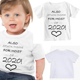Soft Cotton Baby T-shirt Stuck Inside for Most of 2020 Gift for Boys & Girls