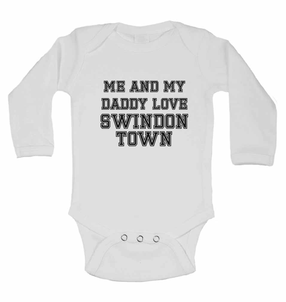 Me and My Daddy Love Swindon Town, for Football, Soccer Fans - Long Sleeve Baby Vests