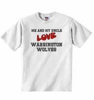 Me and My Uncle Love Warrington Wolves - Baby T-shirt