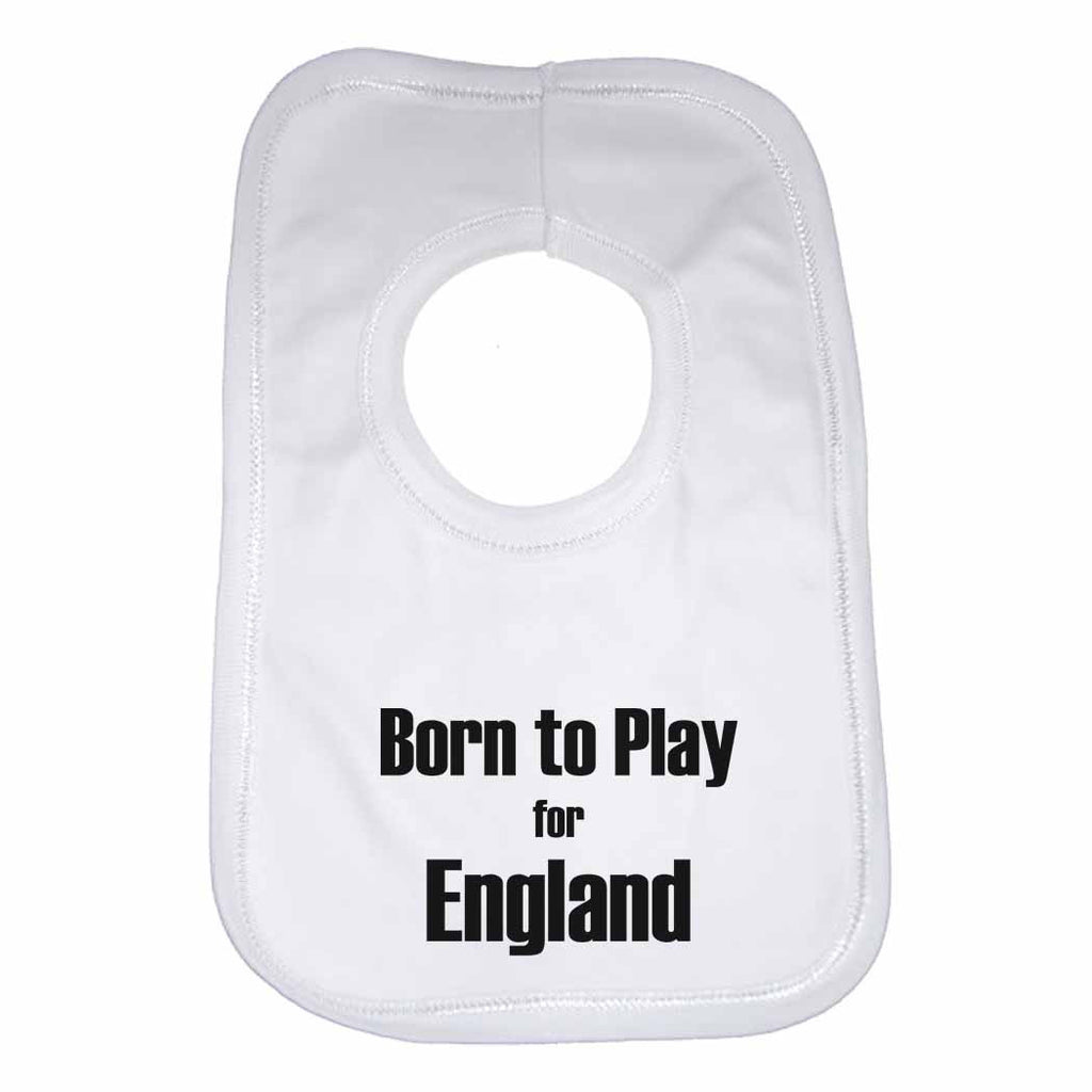 Born to Play for England Boys Girls Baby Bibs