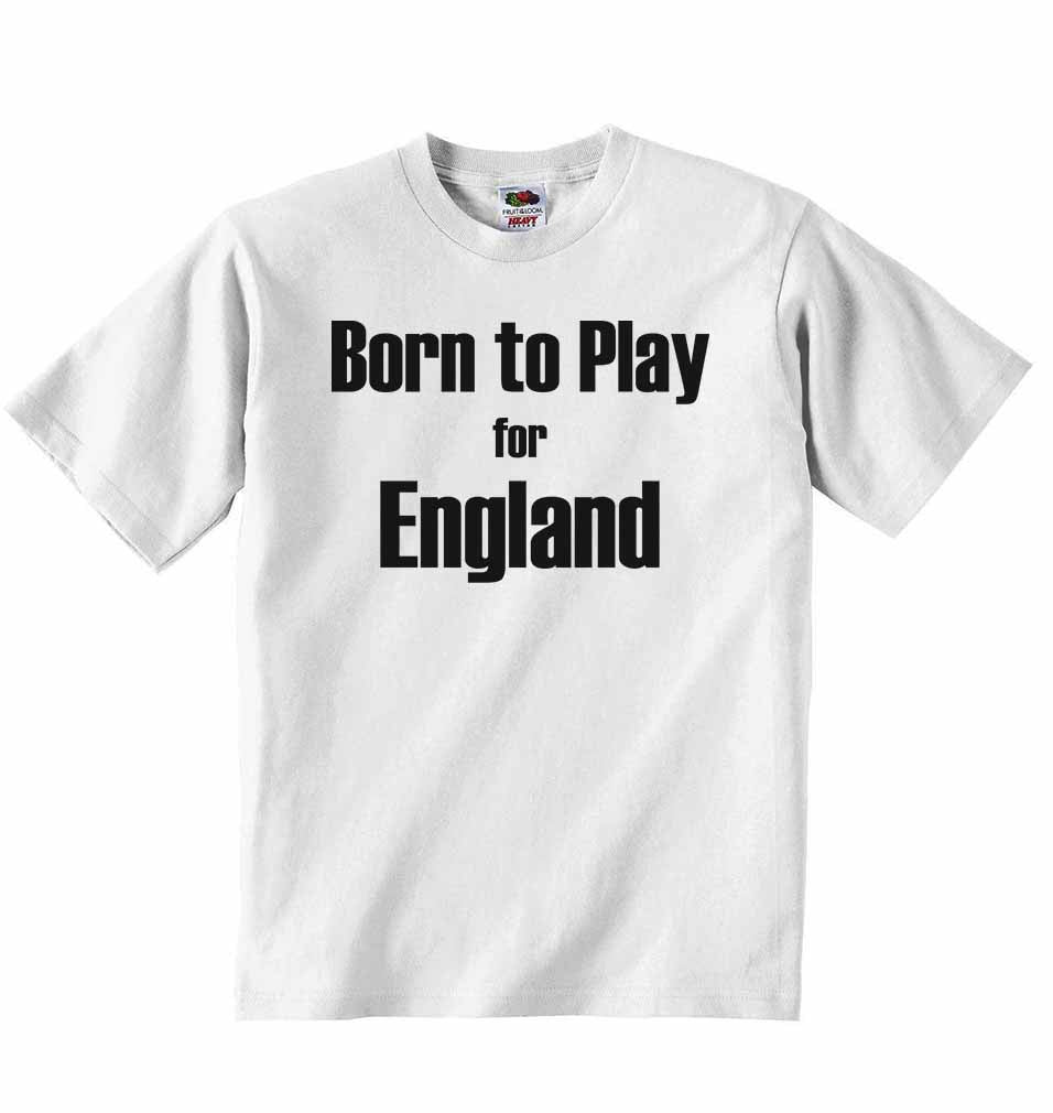 Born to Play for England - Baby T-shirt