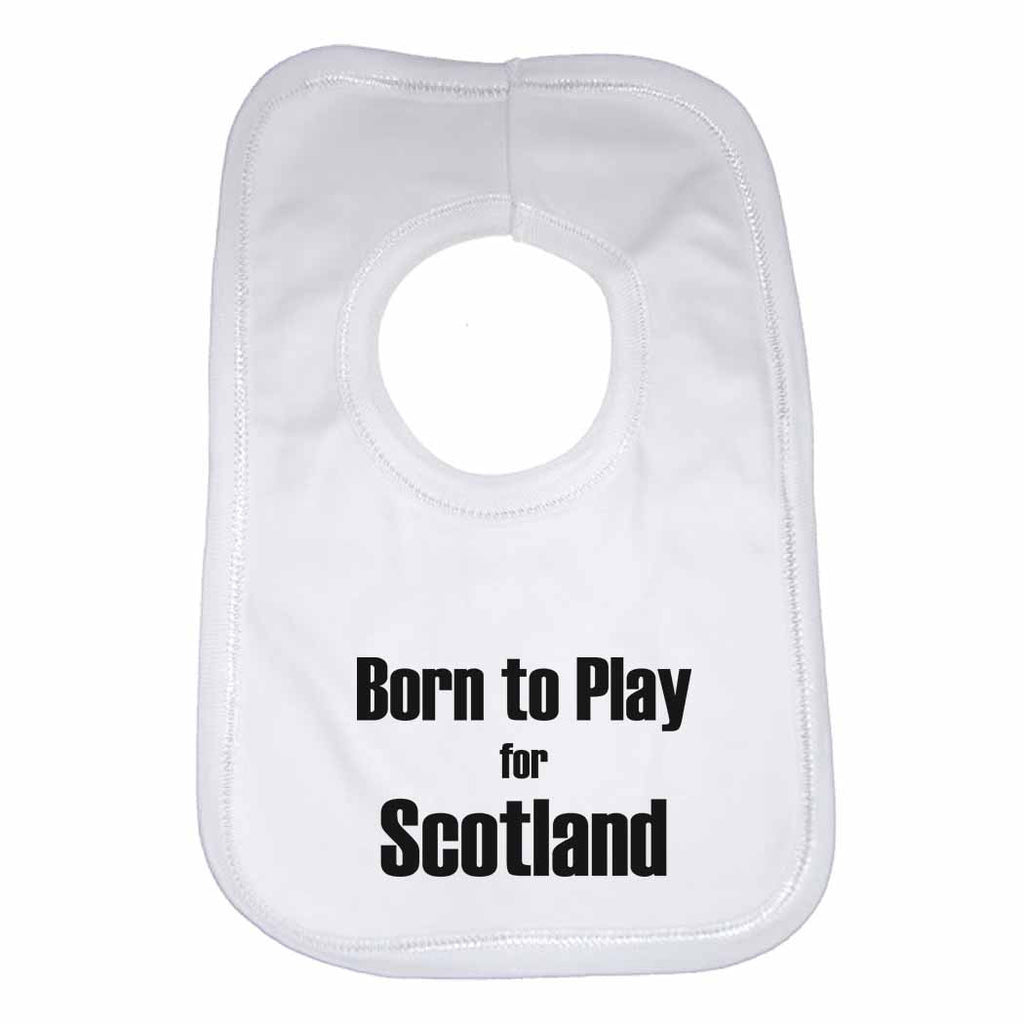Born to Play for Scotland Boys Girls Baby Bibs