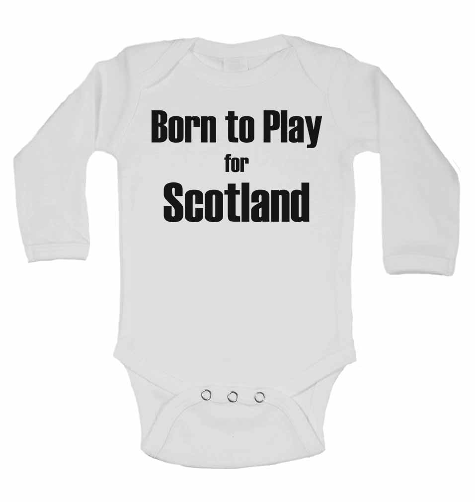Born to Play for Scotland - Long Sleeve Baby Vests