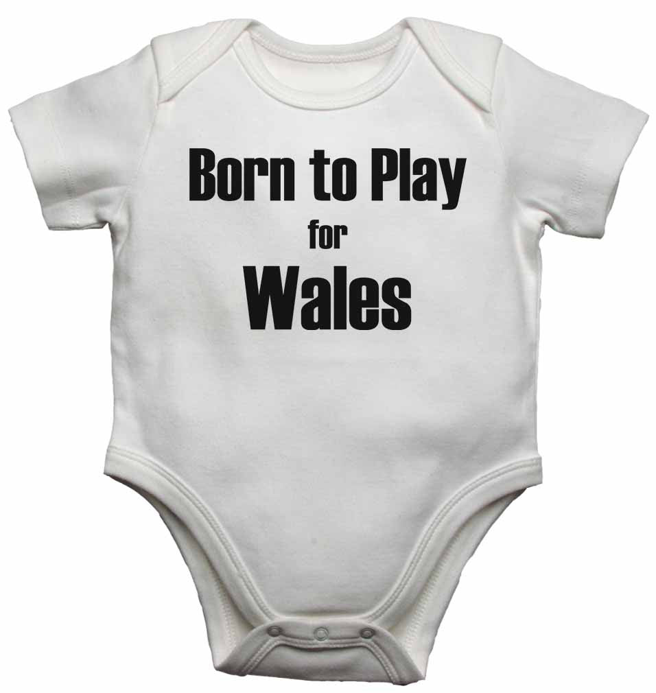 Born to Play for Wales - Baby Vests Bodysuits for Boys, Girls