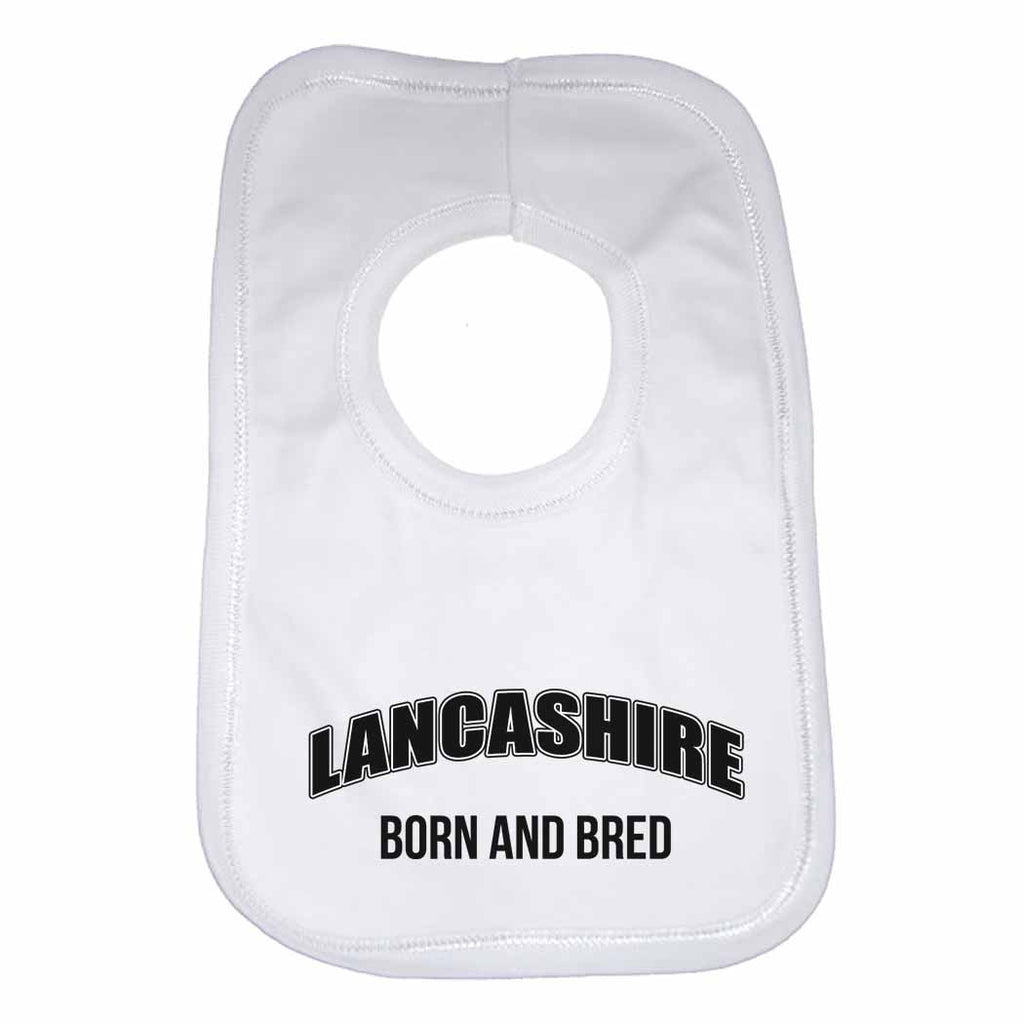Lancashire Born and Bred Boys Girls Baby Bibs