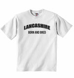 Lancashire Born and Bred - Baby T-shirt