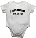 Lancashire Born and Bred - Baby Vests Bodysuits for Boys, Girls