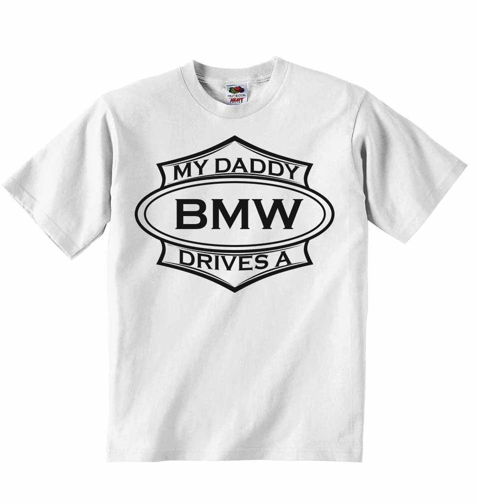 My Daddy Drives a BMW Baby T-shirt