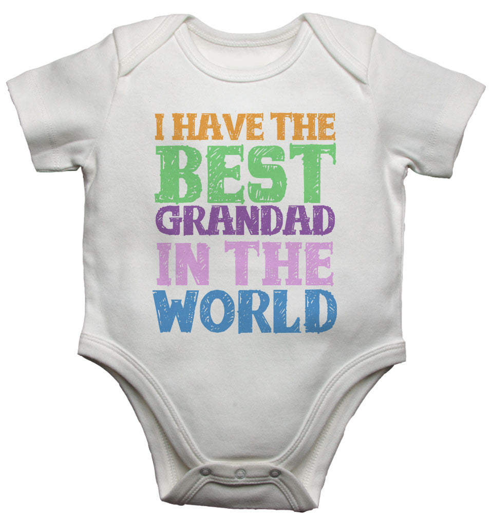 I Have the Best Grandad in the World - Baby Vests Bodysuits
