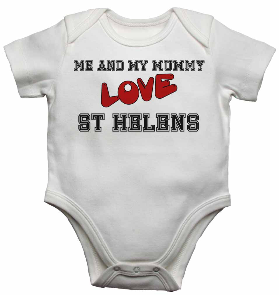 Me and My Mummy Love St Helens - Baby Vests Bodysuits for Boys, Girls