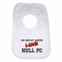 Me and My Auntie Love Hull Fc Boys Girls Baby Bibs