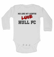 Me and My Auntie Love Hull FC - Long Sleeve Baby Vests for Boys & Girls