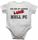 Me and My Auntie Love Hull FC - Baby Vests Bodysuits for Boys, Girls