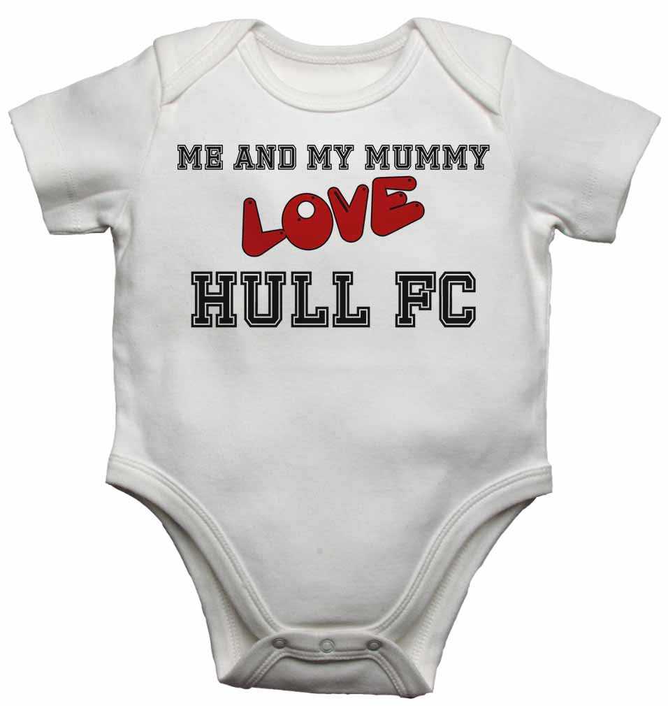 Me and My Mummy Love Hull FC - Baby Vests Bodysuits for Boys, Girls