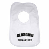 Glasgow Born and Bred Boys Girls Baby Bibs