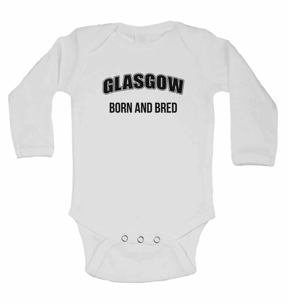 Glasgow Born and Bred - Long Sleeve Baby Vests for Boys & Girls