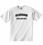 Glasgow Born and Bred - Baby T-shirt