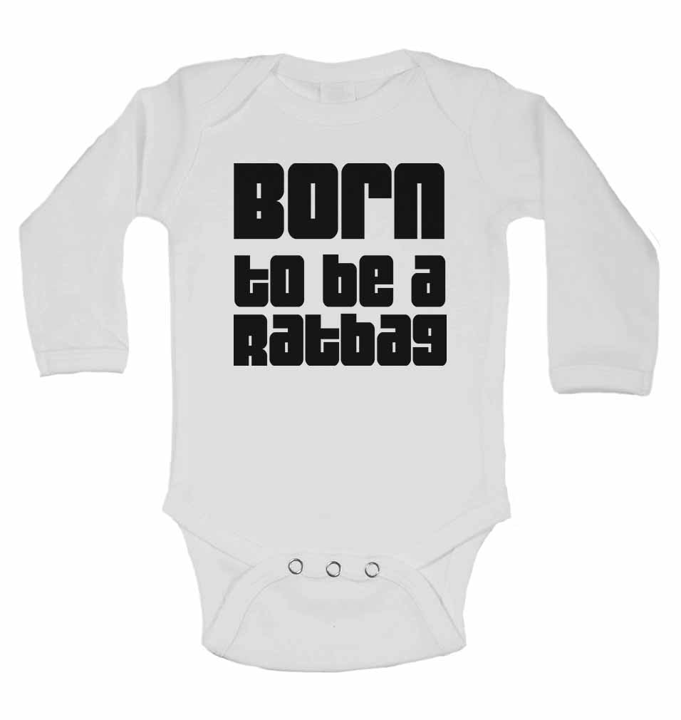 Born to Be a Ratbag - Long Sleeve Baby Vests