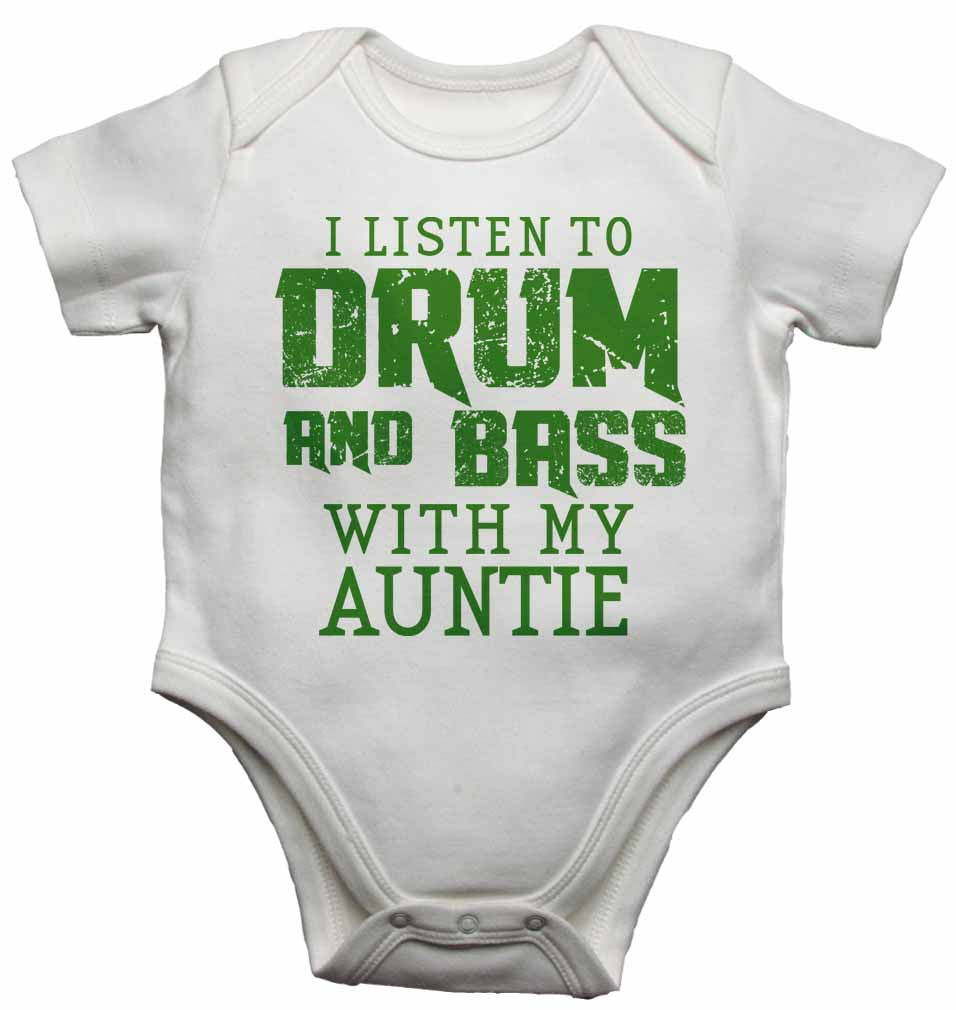 I Listen to Drum & Bass With My Auntie - Baby Vests Bodysuits for Boys, Girls