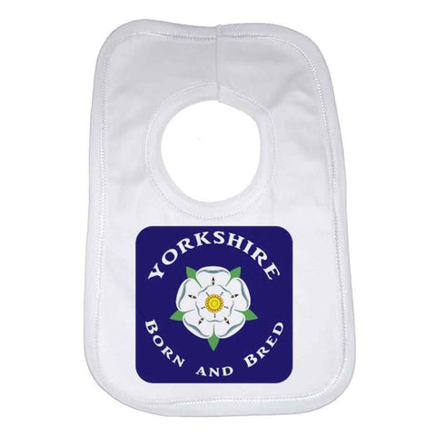 Yorkshire Born and Bred Baby Bib