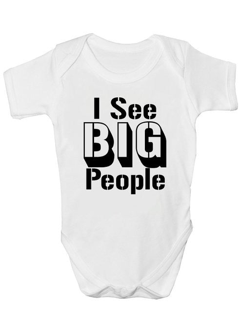 I See Big People Baby Vests Bodysuits