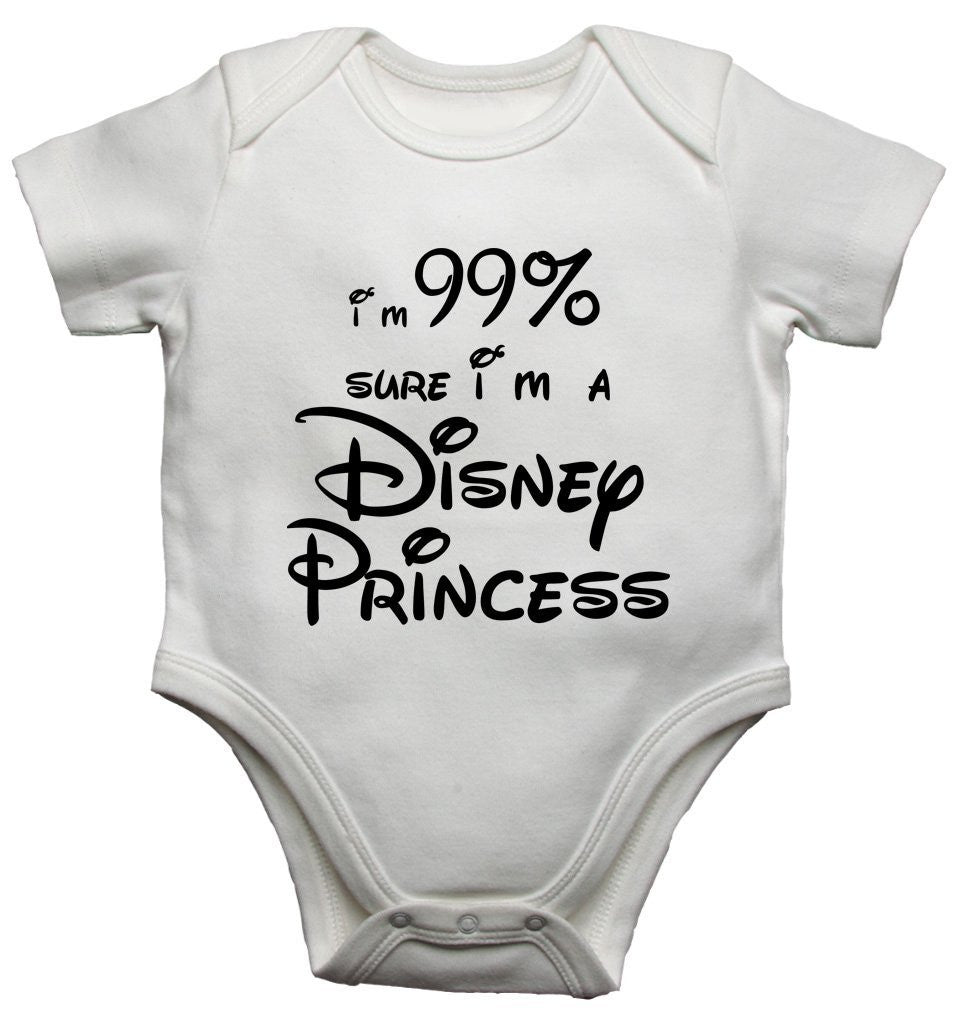 Im 99% Sure Im A Disney Princess Baby Vests Bodysuits