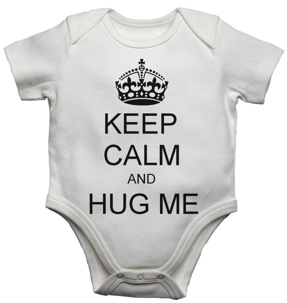 Keep Clam And Hug Me Baby Vests Bodysuits