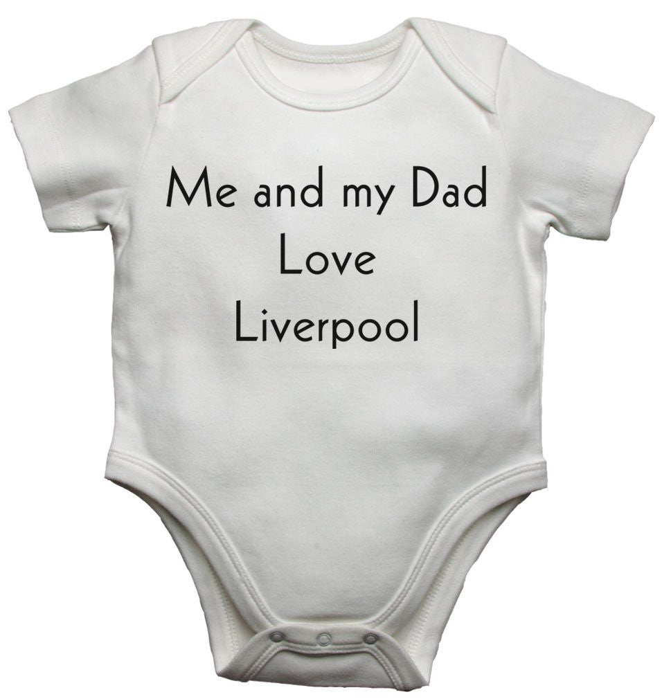 Me and My Dad Love Liverpool Baby Vests Bodysuits