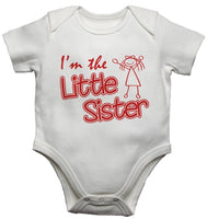 I'm the Little Sister - Girls Baby Vests Bodysuits