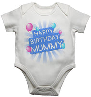 Happy Birthday Mummy Boys White Baby Vests Bodysuits