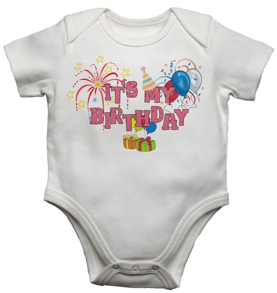 It's My Birthday - Girls Baby Vests Bodysuits