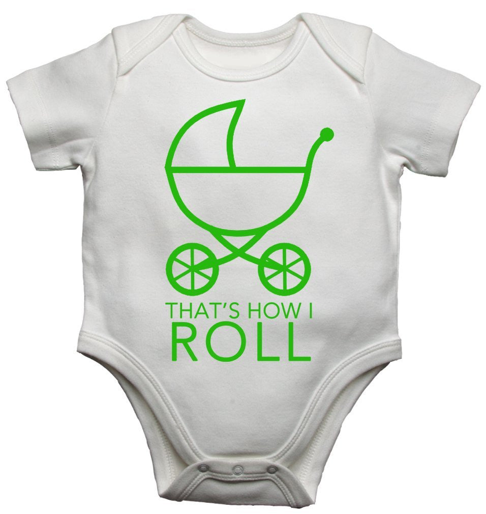 This Is How I Roll Baby Vests Bodysuits