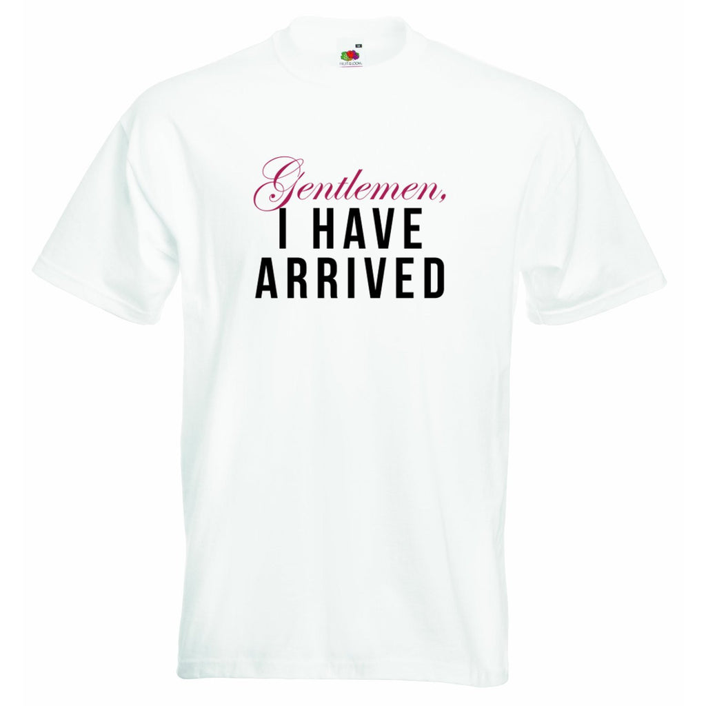 Gentlemen I Have Arrived Baby T-shirt