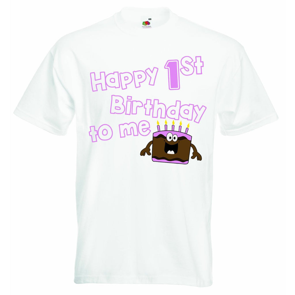 Happy First Birthday to Me - Girls T-shirt