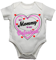 My Mummy Is My Valentine Baby Vests Bodysuits