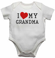 I Love My Grandma - Baby Vests Bodysuits for Boys, Girls