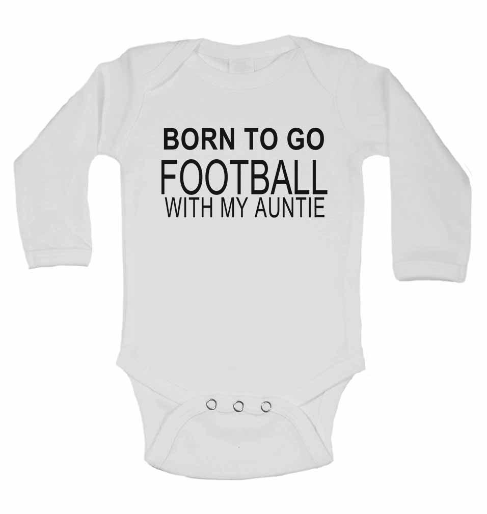 Born to Go Football with My Auntie - Long Sleeve Baby Vests for Boys & Girls