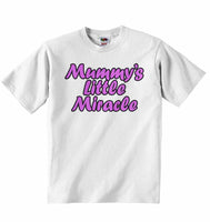 Mummy's Little Miracle - Baby T-shirt