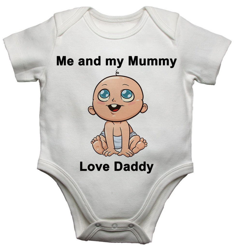 Me and My Mummy Love Daddy Baby Vests Bodysuits