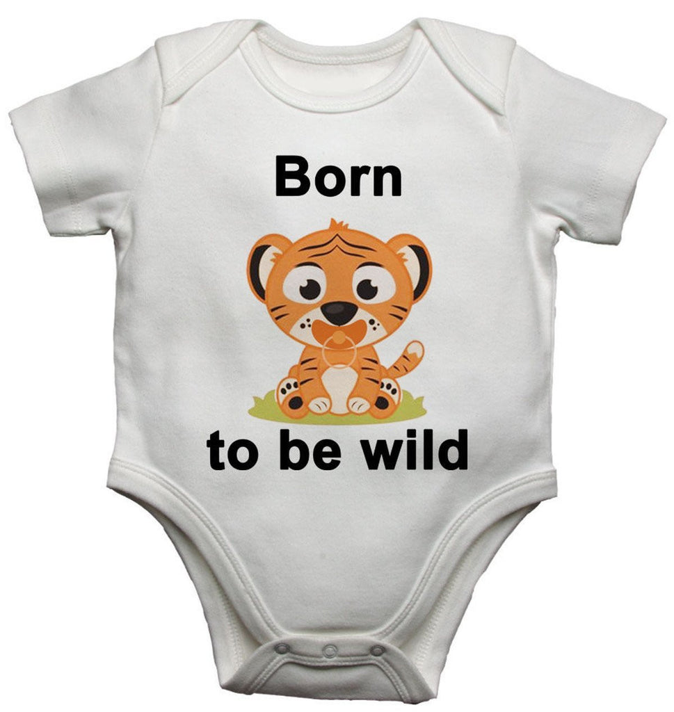 Born To Be Wild Baby Vests Bodysuits