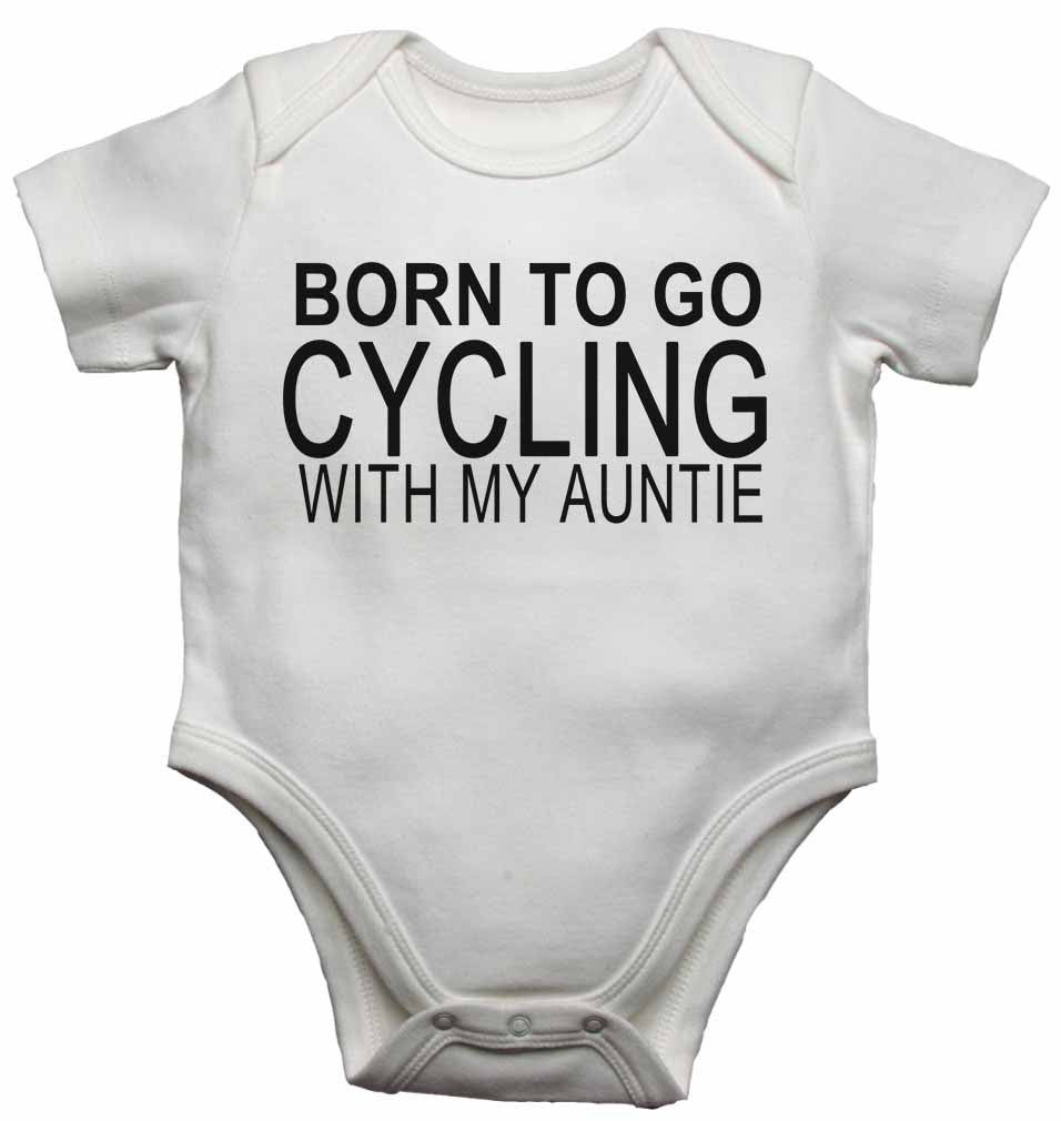 Born to Go Cycling with My Auntie - Baby Vests Bodysuits for Boys, Girls