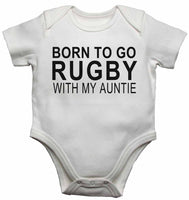 Born to Go Rugby with My Auntie - Baby Vests Bodysuits for Boys, Girls