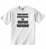 When I Grow Up Im Going to Play for Sheffield Wednesday - Baby T-shirt